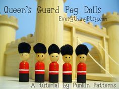 Queens Guard Peg Dolls by punkinpatterns Wooden Pegs, Wooden Dolls, Lovely Tutorials, Sewing Tutorials, Girl Scout Swap, Girl Scouts, Queens Guard, Dad Birthday Cakes, World Thinking Day