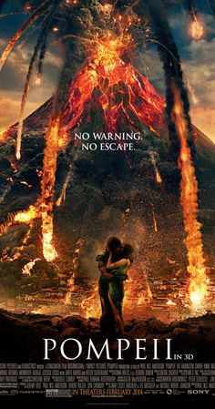 Directed by Paul W.S. Anderson.  With Kit Harington, Emily Browning, Kiefer Sutherland, Adewale Akinnuoye-Agbaje. A slave-turned-gladiator finds himself in a race against time to save his true love, who has been betrothed to a corrupt Roman Senator. As Mount Vesuvius erupts, he must fight to save his beloved as Pompeii crumbles around him.