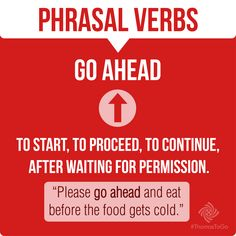 Phrasal Verbs - Go Ahead