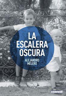 Un libro al día: Alejandro Melero: La escalera oscura