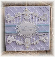 An anniversary card made with Marianne border die. Made by the talented Val Fricker.