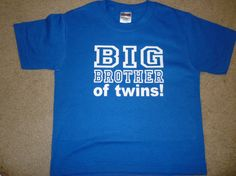 Big Brother to Twins shirt Available in many by OodlesDecals, $13.00