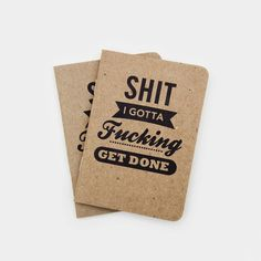 Shit I Gotta Fucking Get Done Notebooks - Cool Material | Pinned by Drukwerkdeal.nl