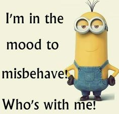 minion i'm in the mood to mishave - Google Search