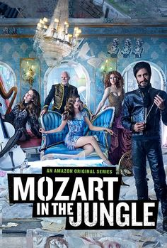 Watch All Thing: Mozart in the Jungle