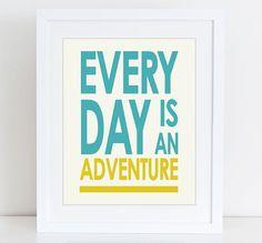 Every day is an adventure print Modern Travel от WallArt2Decor