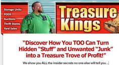 "Discover How You TOO Can Turn  Hidden ""Stuff"" and Unwanted ""Junk""  into a Treasure Trove of Profit!""  We show you ALL the insider secrets no one else will tell you…"
