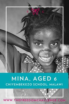 Mina is six years old and has three sisters and one brother. Her dad left the family so her mother provides for them all. She attends a local school in her community in rural Malawi, supported by The Freedom Challenge, which gives her an education - a vital ingredient in the prevention of human trafficking - and two meals a day. Find out more about how you can support Mina and many other girls like her...