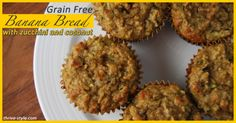 I Coconut Flour Grain Free and Gluten Free Banana Bread (Muffins)! These have zucchini and coconut in them. Made with coconut flour, but surprisingly fluffy and moist! Coconut Muffins, Coconut Flour Recipes, Banana Bread Muffins, Gluten Free Banana Bread, Wheat Free Recipes, Paleo Recipes, Whole Food Recipes, Cooking Recipes, Candida Recipes