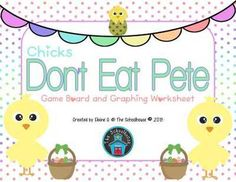 """Chicks - Don't Eat Pete Game from The-Schoolhouse on TeachersNotebook.com -  (3 pages)  - """"Don't Eat Pete"""" is the perfect game for kids of all ages/grades to play with their favorite snack!"""