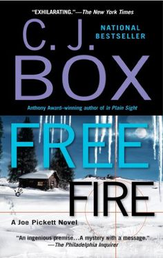 C.J. Box - Free Fire: A Joe Pickett Novel