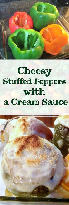 Cheesy Stuffed Peppers with a Cream Sauce, peppers filled with a lovely cream cheese mixture and topped off with a lovely cream sauce and baked. Good as a main or side dish.