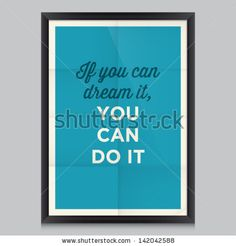 inspirational and motivational quotes poster by Walt Disney. Effects poster, frame, colors background and colors text are editable. Ideal fo...