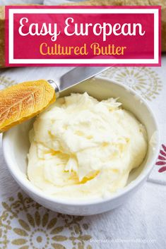 How to Make European Style Butter European Style, European Fashion, Kefir Yogurt, Kefir How To Make, Dessert Blog, Butter Recipe, Recipe Collection, Food And Drink, Kitchens
