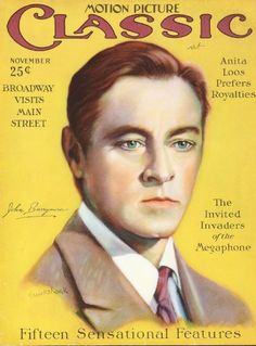 """1926 John Barrymore on the front cover of """"Motion Picture Classic"""", USA, November 1926. This doesn't really look like him, does it?"""
