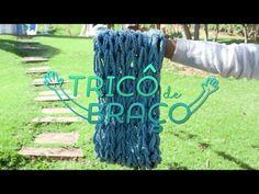 Tricô de Braço - YouTube