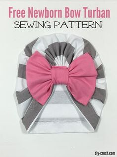 """""""Sew a precious bow turban beanie for newborns with a cute bow. This hat is made from soft knit fabric and fits perfectly. The bow sits in a casing, which is sewn on. It is optional but what little newborn baby girl would not look precious with a hug"""