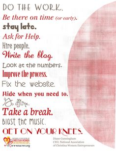 Always do the work...  www.praiseworks.biz