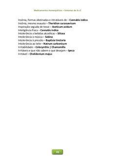 Medicamentos Homeopáticos – Sintomas de A a Z 41 Insônia, formas obstinadas e intratáveis de – Cannabis indica Insônia, me...