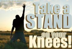 facebook.com/JesusIsMyRockMinistries Take a stand on your knees!
