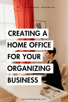 Are you ready to create a home office you love and will serve as the growing space for your thriving organizing business? If you love all things home, then this part of building your business will be a pleasure to you!