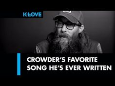 Crowder's Favorite Song (Stars) LIVE at K-LOVE - YouTube