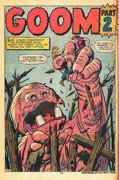 Goom - art by Jack Kirby Bd Comics, Horror Comics, Anime Comics, Marvel Comics, Comic Book Artists, Comic Artist, Comic Books Art, Comic Book Frames, Comic Book Covers