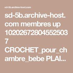 sd-5b.archive-host.com membres up 102026728045525037 CROCHET_pour_chambre_bebe PLAID_CARRE_TRICOT_OURSONS.pdf