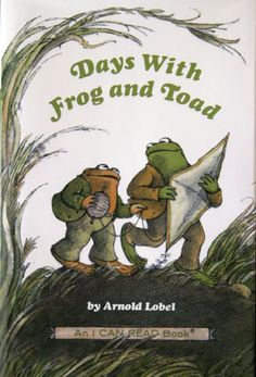 Days with Frog and Toad By Arnold Lobel