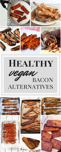 Healthy vegan bacon alternatives - JADESAMERMAID.COM