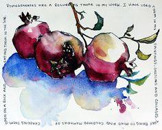 lovely pomegranates - I really like the shading and colors.  Lovely washes