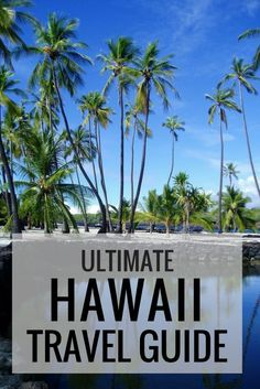 Ultimate Travel Guide for 10 Days in Hawaii. Must see sights, the best food and where to stay with a ten day vacation to Hawaii!