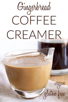Gingerbread Coffee Creamer (vegan, gluten free) - This creamy homemade coffee creamer recipe is made with coconut milk, almond milk, and gingerbread flavors. It is perfect for the holidays! #vegancoffeecreamer #vegancreamer Vegan Coffee Creamer, Homemade Coffee Creamer, Vegan Breakfast, Breakfast Recipes, Dinner Recipes, Almond Milk, Coconut Milk, Vegan Christmas, Healthy Sides