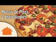 ▶ Massa de Pizza Fácil (Com 2 Ingredientes) - YouTube