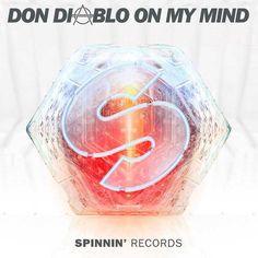 Don Diablo – On My Mind