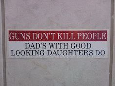 Funny and or stupid signs about guns. Funny signs about the second amendment. Funny signs and quotes about gun control. Great Quotes, Quotes To Live By, Funny Quotes, Awesome Quotes, Quotable Quotes, Inspirational Quotes, Cool Words, Wise Words, Guns Dont Kill People