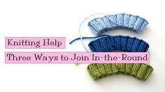 3 Ways to Join In-the-Round - VeryPink offers knitting patterns and video tutorials from Staci Perry. Short technique videos and longer pattern tutorials to take your knitting skills to the next level. Knitting Help, Knitting Videos, Knitting For Beginners, Loom Knitting, Knitting Stitches, Knitting Projects, Crochet Projects, Knitting Patterns, Crochet Patterns