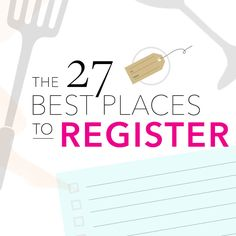 There are so many options available that its hard to know whats where to register the 50 best wedding registry sites stores junglespirit Choice Image