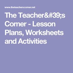 The Teacher's Corner - Lesson Plans, Worksheets and Activities Teachers Corner, Ice Breakers, Numeracy, Printable Worksheets, Special Education, Teacher Resources, Lesson Plans, Teaching, Activities