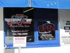 Ono Seafood 747 Kapahulu Ave (808) 732-4806 http://www.yelp.com/biz/ono-seafood-honolulu