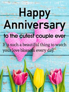 To the Cutest Couple - Happy Anniversary Card: This anniversary card is a great choice for the happy couple celebrating an anniversary in your life. The bright colors make this anniversary card super fun, while the sentiment about watching love blossom is sure to make anyone smile.