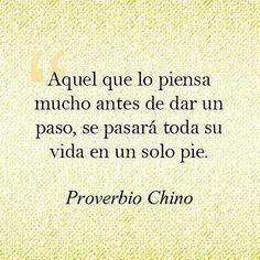 Proverbio Chino.