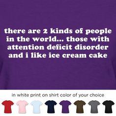 Women's Attention Deficit Disorder T-Shirt