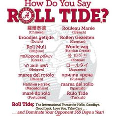 How do you say Roll Tide??? This is going to come in handy in a few months when I'm living in Germany!