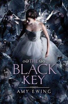 The Black Key (The Lone City, #3) by Amy Ewing |  October 4th 2016