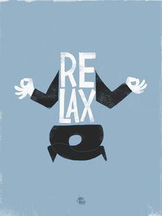 'Relax' - #illustration #graphic #typography #vektorviktim