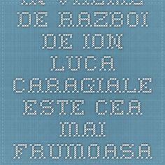 IN VREME DE RAZBOI de Ion Luca Caragiale este cea mai frumoasa nuvela citita de mine