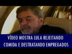 Vídeo mostra Lula rejeitando comida e destratando empregados