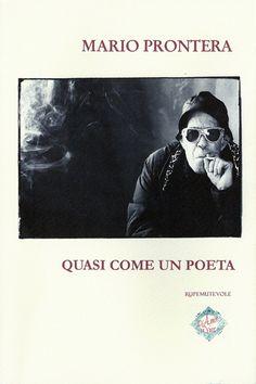Quasi come un poeta di Mario Prontera