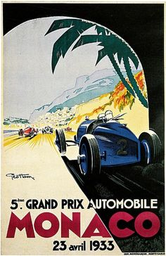 Monaco Grand Prix by Geo Ham 1933 France - Vintage Poster Reproduction. This vertical French transportation poster features a Grand Prix race with a blue car coming out of a tunnel and other autos in front. Retro Poster, Art Deco Posters, Car Posters, Poster S, Vintage Travel Posters, Poster Prints, Art Prints, Pin Ups Vintage, Vintage Ads